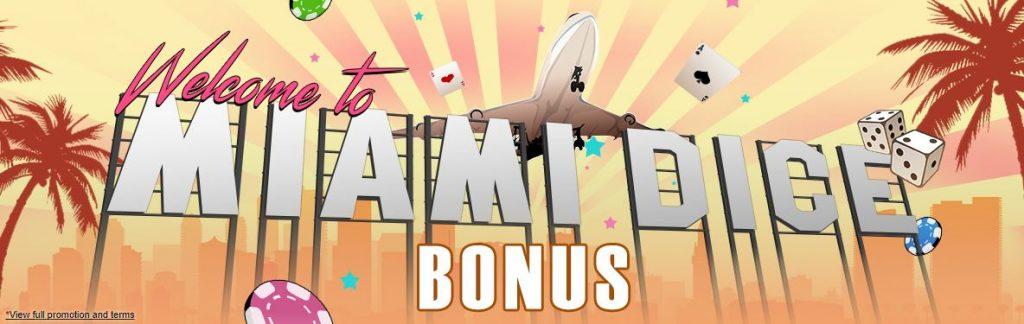 Miami Dice Welcome Bonus2