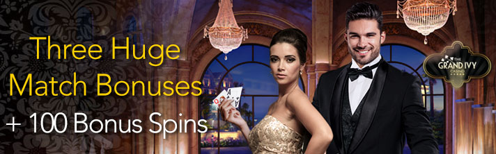 Huge Welcome Offer at The Grand IVY Casino